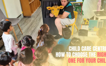 11_Child Care Centre How To Choose The Right One For Your Child